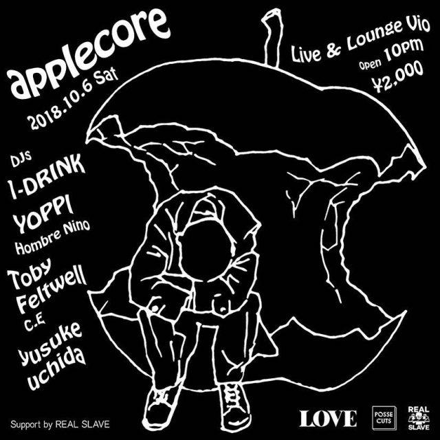 ゲストDJに、1-DRINK、Toby Feltwell(C.E)、江川芳文(Hombre Nino)を迎え開催されるNEWパーティー「applecore」始動。主催は19TOMATO(POSSECUTS)、yusuke uchida(LOVE/CAVE PARTY)、Real Slave。
