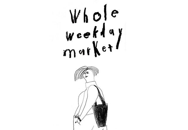 平日休みの皆さんに朗報。厳選17ショップが並ぶマーケットイべント「whole weekday market」がritaで開催。