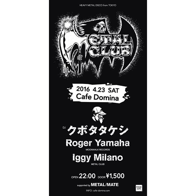 クラブがヘヴィメタルの鋼鉄音に包まれる一夜。「METAL CLUB」にクボタタケシ、Roger Yamaha、Iggy Milanoが登場。