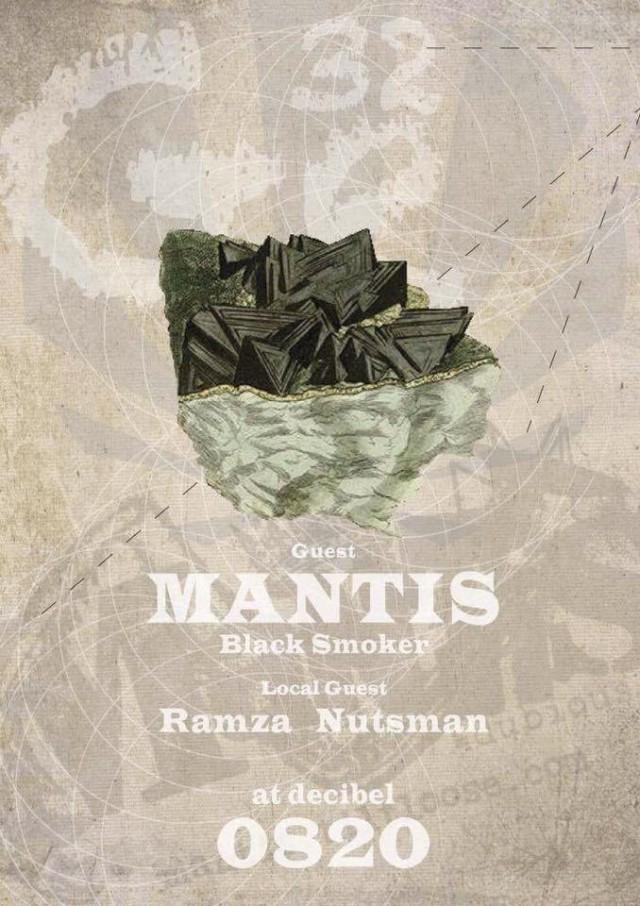 BLACK SMOKERが放つエレクトロ・ダブユニット、MANTISが待望の名古屋公演。ローカルゲストに、RAMZA、Nutsman。