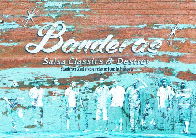 昨年フジロック出演を果たしたサルサバンド・BANDERASが2ndシングルリリースツアーで名古屋へ。共演に、DJ YANOMI(OBRIGARRD)も
