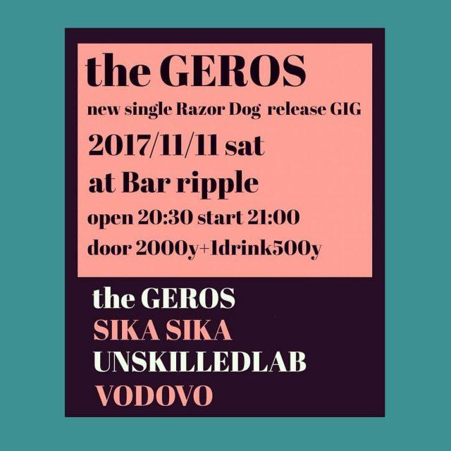 大阪発のパンクバンド・the GEROSのレコ発GIG名古屋編に、SIKASIKA、UNSKILLEDLAB、VODOVOが出演。