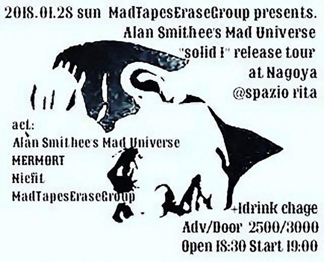 東京発アヴァン・インストロックバンドAlan Smithee's MAD Universeのレコ発が開催。共演にMERMORT、Nicfit、MadTapesEraseGroup。