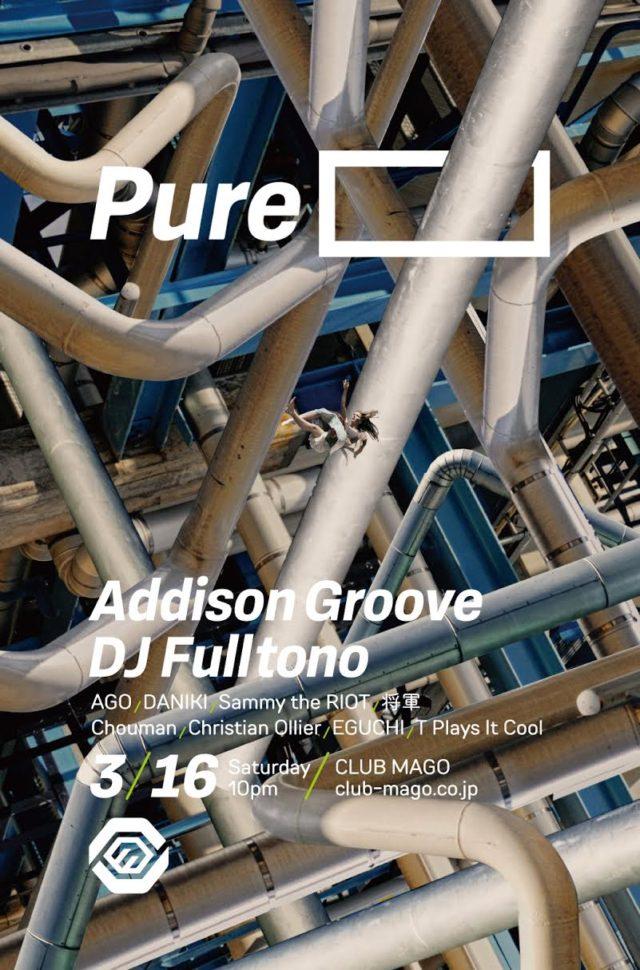 待望の再来日!イギリス・ブリストルよりAddison Groove、国内ジューク/フットワークシーンのパイオニア的存在・DJ Fulltonoをゲストに迎え「Pure____」が栄・magoにて開催。