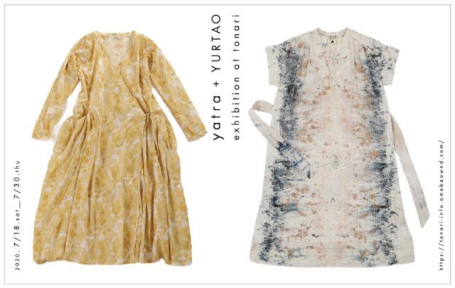 独自の洋服を作りつづける2つのブランド、 yatra とYURTAOの展示会が、tonariで開催。